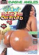Wet Black Ass Overload #3