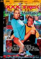 XXX Trek: The Maneater