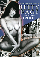Betty Page: The Naked Truth