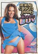 Behind Closed Doors With Jennifer Luv