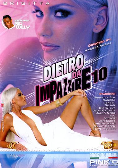 DIETRO DA IMPAZZIRE #10
