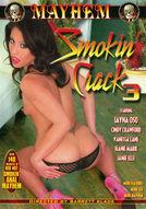 Smokin' Crack #3