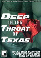 Deep In the Throat of Texas