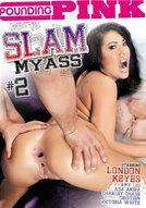 Slam My Ass #2