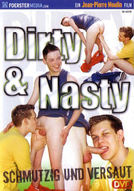 Dirty And Nasty