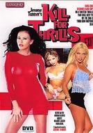 Kill For Thrills