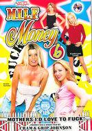 M.I.L.F. Money #6