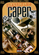 Golden Age of Gay Porn, The: Classified Caper