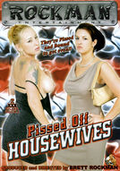 Pissed Off Housewives #1