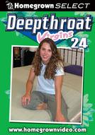 Deepthroat Virgins #24