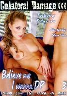 Believe Me I Wanna DP #3