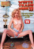 White Trash Whore #23