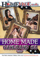 Home Made Gangbang #2