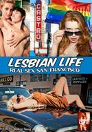 Lesbian Life: Real Sex San Francisco