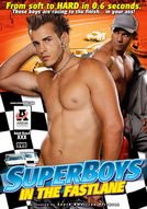 Superboys In The Fast Lane