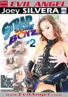 Strap Some Boyz #2