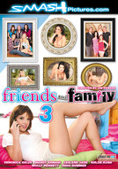 Friends And Family #3