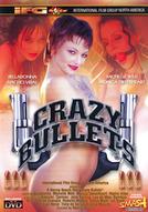 Crazy Bullets