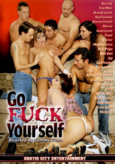 GO FUCK YOURSELF (EROTIC CITY)
