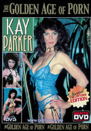 The Golden Age of Porn - Kay Parker